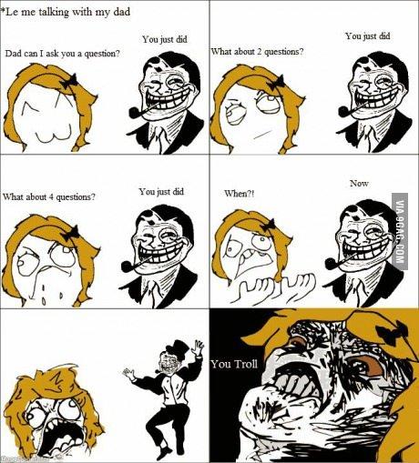 Troll Dad.. (follow for follow) - meme