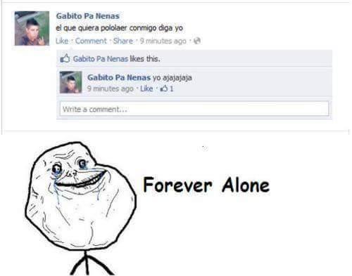Forever Alone:'( - meme
