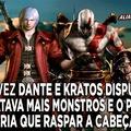 Sinto um leve cheiro de treta dos fanboys do Kratos contra o do Dante.