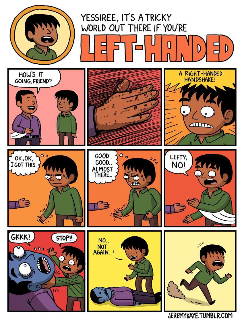 I am left handed - meme