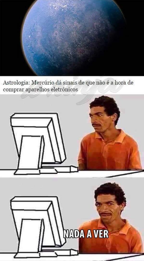 Astrologia nada a ver - meme