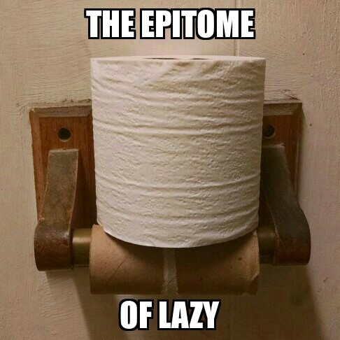 I work with some lazy dudes - meme
