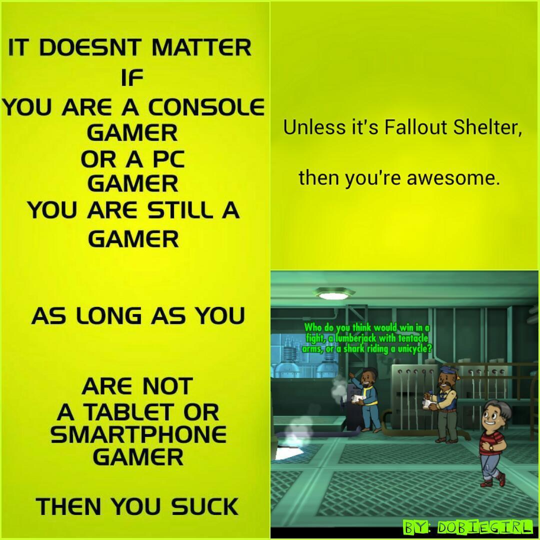 Everybody loves Fallout Shelter! Amirite?! - meme