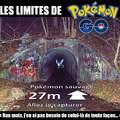 Ou ira t'es limites sur Pokemon Go !