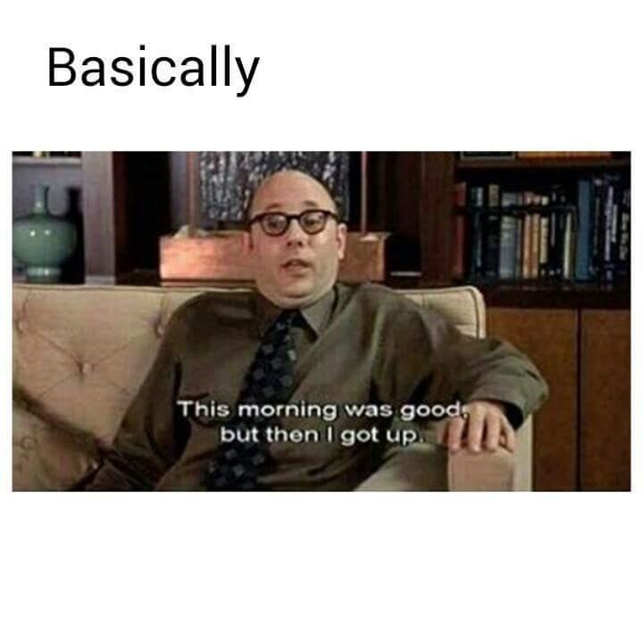 I don't like getting up - meme