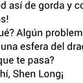 Sal de ahi Shen Long!