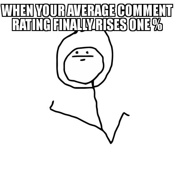 Rate them comments - meme