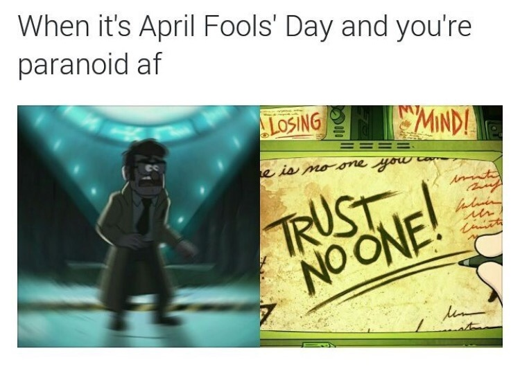 Lock yourself up on April Fools day to avoid pranking - meme