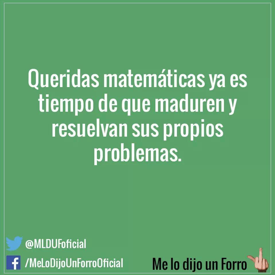 Hay matematicas, cuando vas a madurar - meme