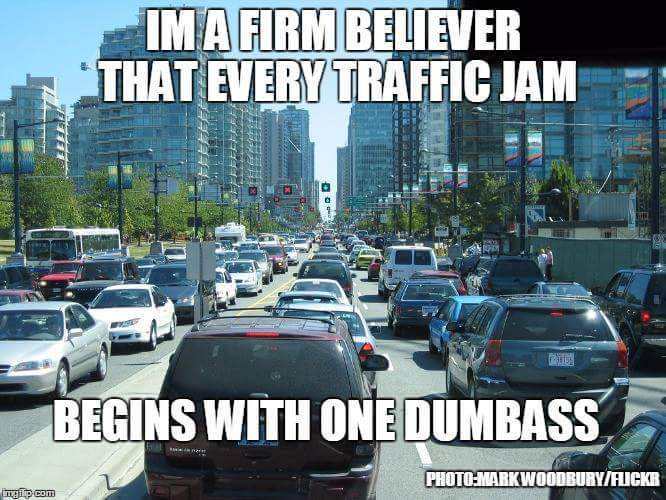I hate traffic - meme