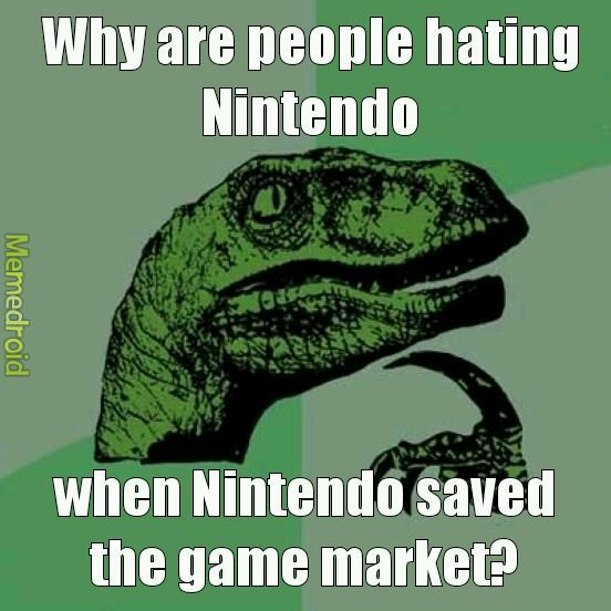 Nintendo has too much hate. - meme
