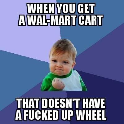 Wal-Mart Cart - meme