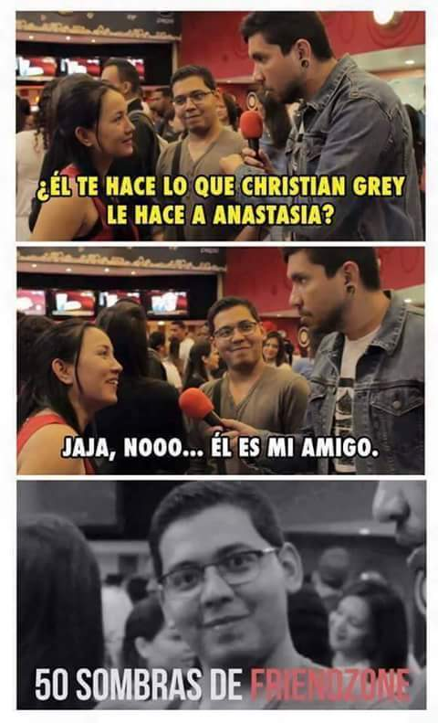 Friendzone nivel: 50 sombras de grey