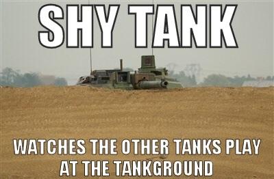 shy tank is shy - meme