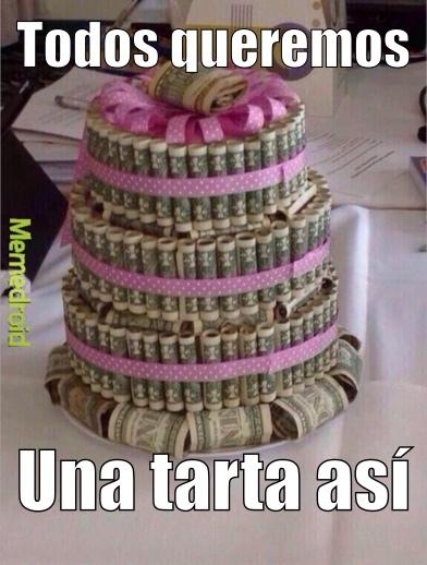 tarta de dinero - meme