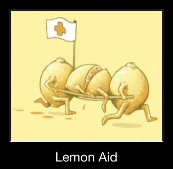 3rd comment gets free lemon aid! - meme