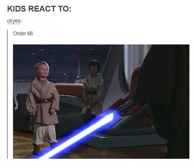 KIDS REACT™ ORDER 66 - meme