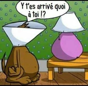 -Tg je suis une lampe ! - Louuurd - meme