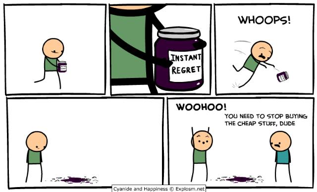 I buy the strongest regrets - meme