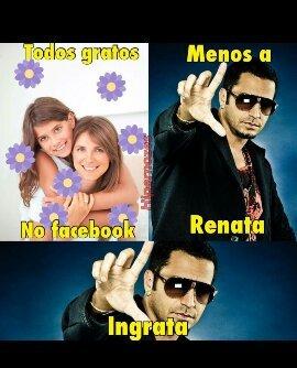 Renata ingrata - meme