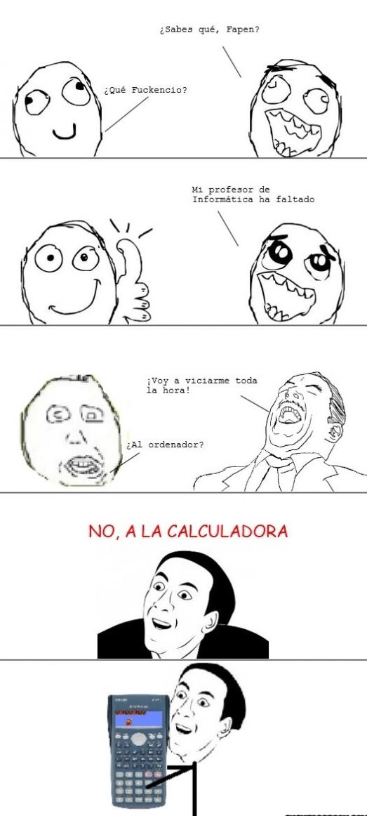 Viciarme en la calculadora - meme