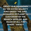 Groot is royalty