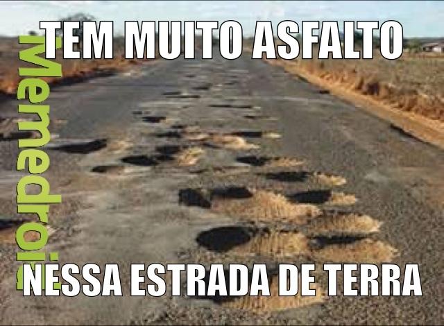 Estradas brasileiras - meme
