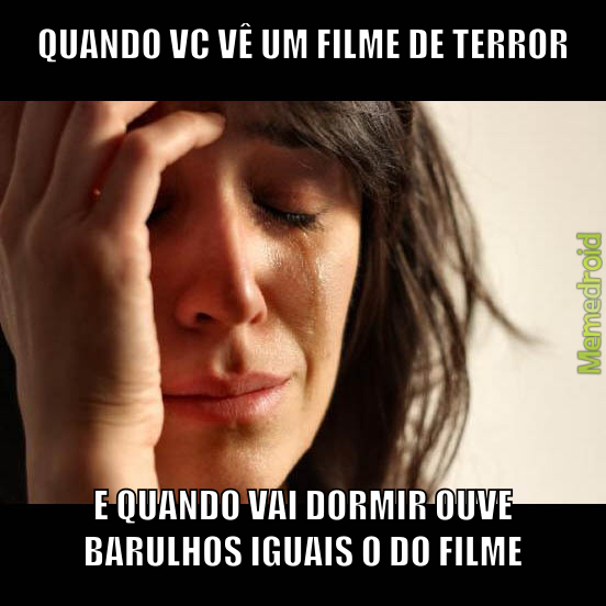 Filmes de terror - meme