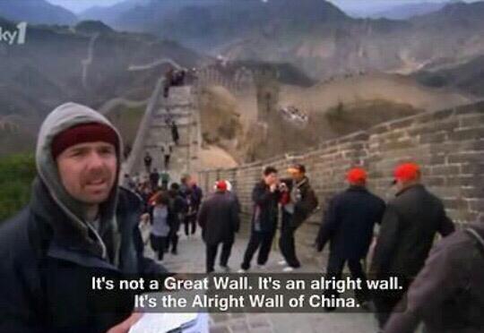 Alright Wall of China - meme
