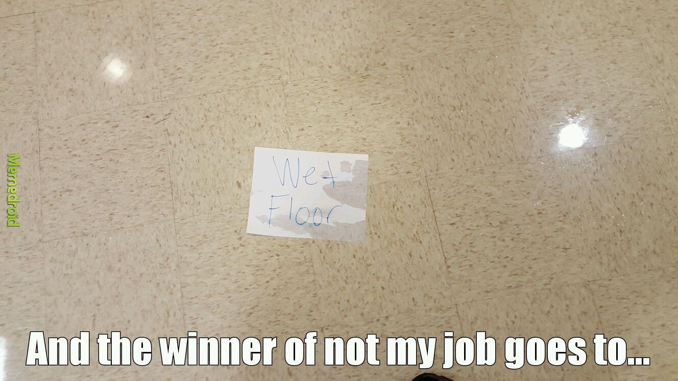 Not my job - meme
