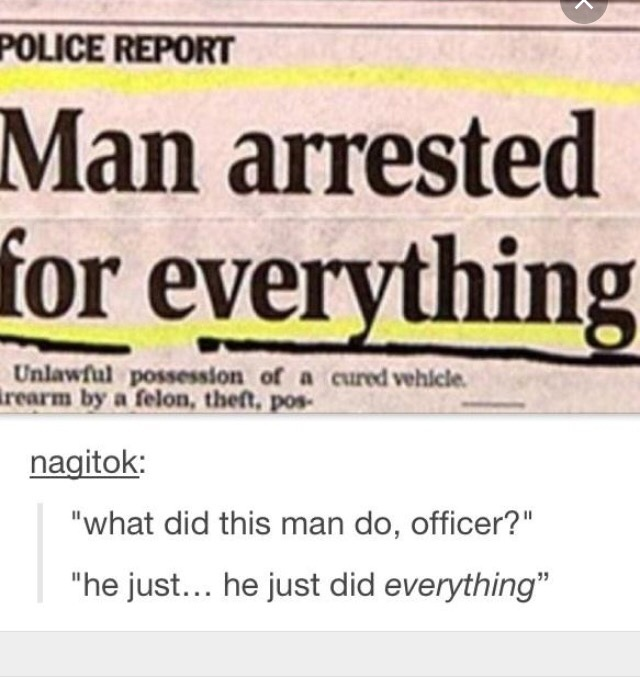 he did every crime? list in comments - meme