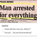 he did every crime? list in comments