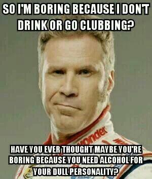 ...i dont drink - meme