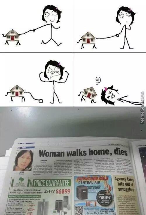 woman walks home dies - meme