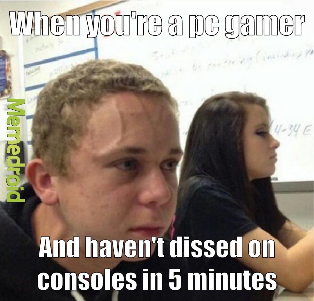 I play console - meme