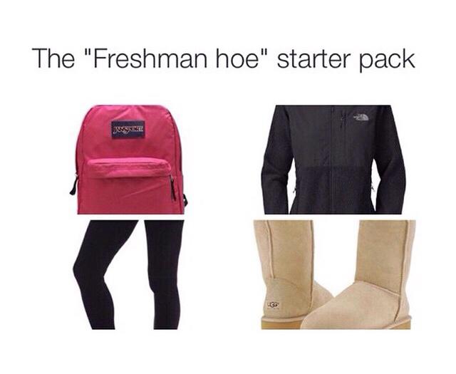 Freshman hoes - meme