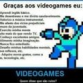 Video Games ensinam mais doq muitos professores por ai...