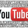 Damn you YouTube