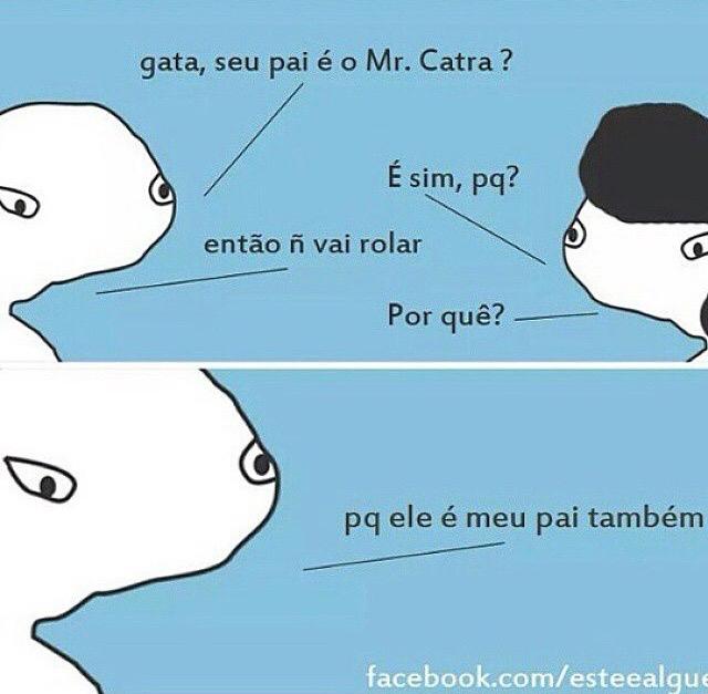 Mr.Catra é meu pai - meme