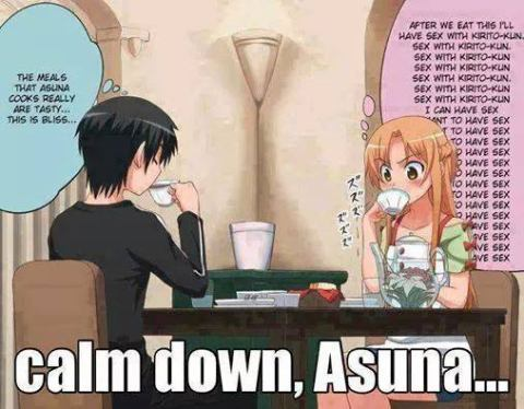 Asuna needs to chill! - meme