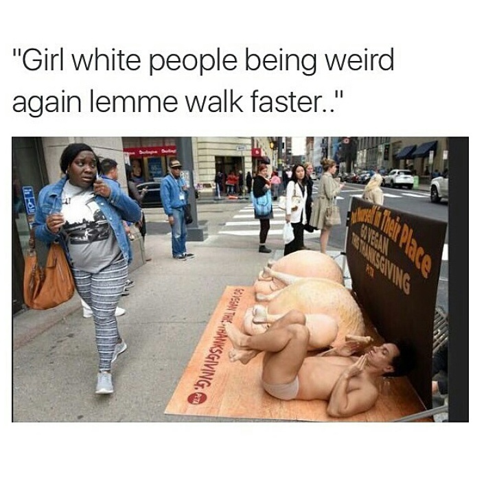 Fucking white people at it again - meme