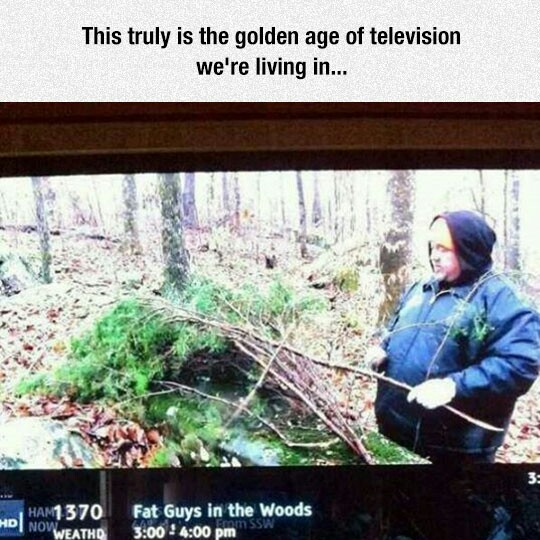 Fat guys in the woods - meme