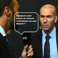 Zidane a tout compris !