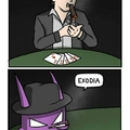 Exodia wins