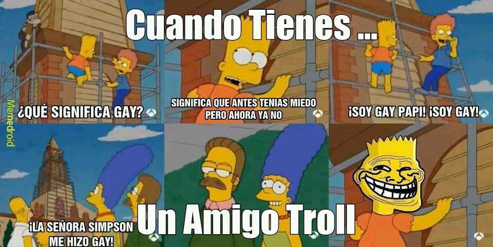 Por Ese Amigo Troll .l. - meme