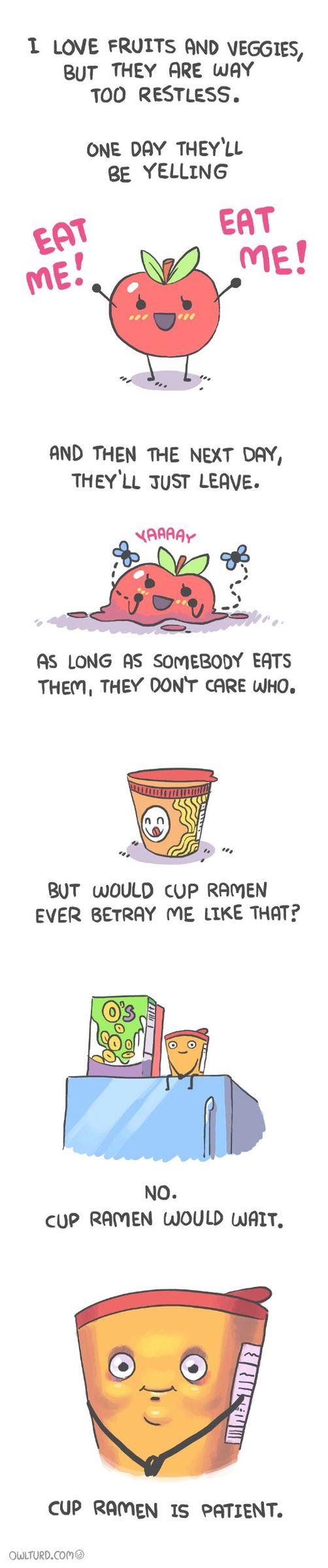 a cup of Ramen is my best friend - meme