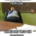 Profesores...... ......... Sigueme y te sigo