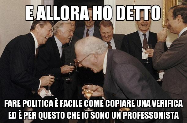 il politico non ideale... cito QuelliCheBenpensano - meme