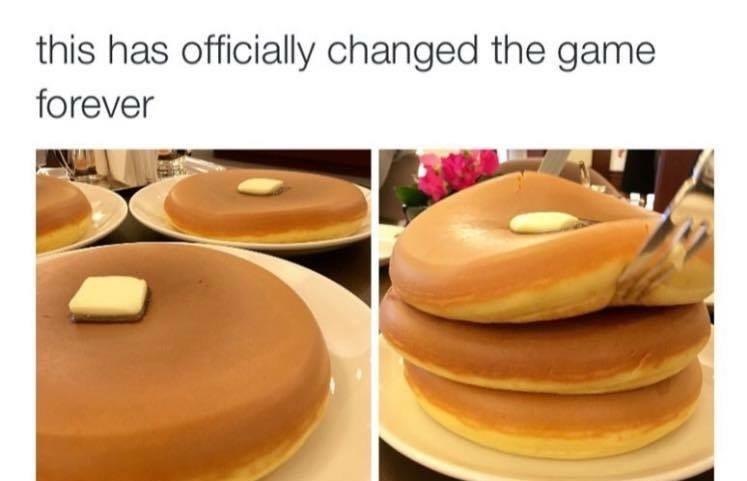 legit pan cakes - meme