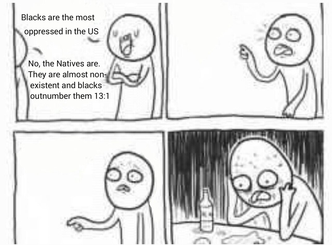 Natives are only 1% of the American population - meme